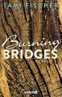 Tami Fischer: Burning Bridges ★★★★