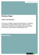 Christian Finger: Liebe als Passion: