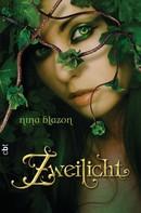 Nina Blazon: Zweilicht ★★★★