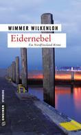 Wimmer Wilkenloh: Eidernebel ★★★