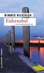 Eidernebel - Der vierte Fall für Jan Swensen