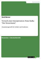 """Gerd Berner: Versuch einer Interpretation: Franz Kafka """"Der Steuermann"""""""