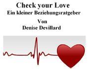 Check your Love - Ein kleiner Beziehungsratgeber