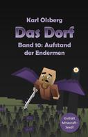 Karl Olsberg: Das Dorf Band 10: Aufstand der Endermen ★★★★