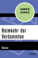 James Jones: Heimkehr der Verdammten ★★★★★