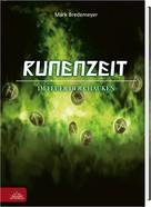 Mark Bredemeyer: Runenzeit 1 - Im Feuer der Chauken ★★★★