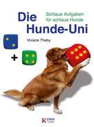 Viviane Theby: Die Hunde-Uni ★★★★