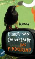 Didier van Cauwelaert: Das Findelkind ★★★