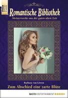 Barbara von Löwen: Romantische Bibliothek - Folge 45