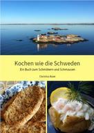 Christina Baier: Kochen wie die Schweden
