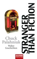 Chuck Palahniuk: Stranger than Fiction ★★★★