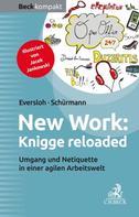 Saskia Eversloh: New Work: Knigge reloaded