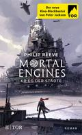 Philip Reeve: Mortal Engines - Krieg der Städte ★★★★