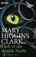 Mary Higgins Clark: Flieh in die dunkle Nacht ★★★★