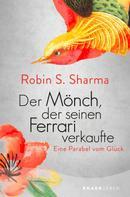 Robin S. Sharma: Der Mönch, der seinen Ferrari verkaufte ★★★★