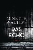 Minette Walters: Das Echo ★★★★