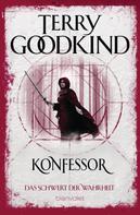 Terry Goodkind: Das Schwert der Wahrheit 11 ★★★★★