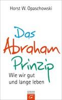 Horst W. Opaschowski: Das Abraham-Prinzip