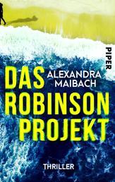 Das Robinson-Projekt - Thriller. Eine einsame Insel und ein Mörder