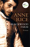 Anne Rice: Blackwood Farm ★★★★