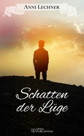Anni Lechner: Schatten der Lüge