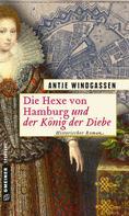 Antje Windgassen: Die Hexe von Hamburg und der König der Diebe ★★★★