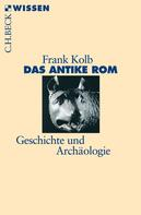 Frank Kolb: Das antike Rom