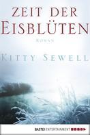 Kitty Sewell: Zeit der Eisblüten ★★★★
