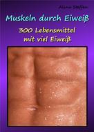 Alina Steffen: Muskeln durch Eiweiß ★★★