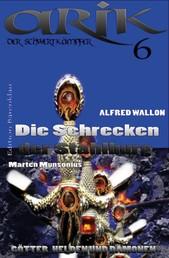 Arik der Schwertkämpfer 6: Die Schrecken der Stahlburg - Cassiopeiapress Fantasy Serie/ Edition Bärenklau