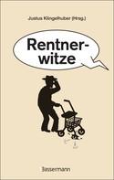 Justus Klingelhuber: Rentnerwitze ★★★