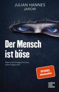 Julian Hannes: Der Mensch ist böse ★★★