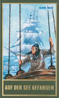 Karl May: Auf der See gefangen ★★★★