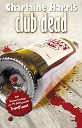 Club Dead - True Blood 3
