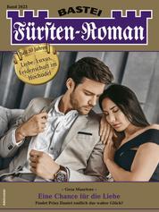 Fürsten-Roman 2623 - Adelsroman - Eine Chance für die Liebe