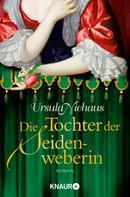 Ursula Niehaus: Die Tochter der Seidenweberin ★★★★