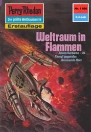 "Perry Rhodan 1166: Weltraum in Flammen - Perry Rhodan-Zyklus ""Die endlose Armada"""