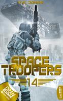 P. E. Jones: Space Troopers - Folge 14 ★★★★