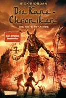 Rick Riordan: Die Kane-Chroniken 1: Die rote Pyramide ★★★★★