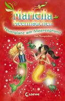 Sue Mongredien: Mariella Meermädchen 5 - Feuerglanz am Meeresgrund ★★★★