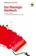 Thomas G. Mezger: Das Rheologie Handbuch