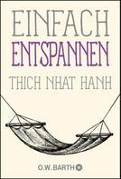 Thich Nhat Hanh: Einfach entspannen ★★★★