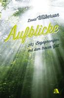 David Wilkerson: Aufblicke