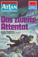 Hans Kneifel: Atlan 76: Das zweite Attentat ★★★★