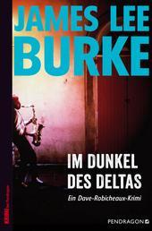 Im Dunkel des Deltas - Ein Dave-Robicheaux-Krimi, Band 8