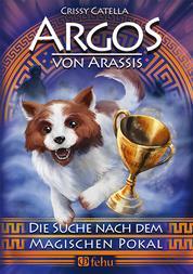 Argos von Arassis - Die Suche nach dem magischen Pokal