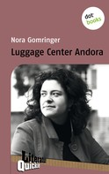 Nora Gomringer: Luggage Center Andora - Literatur-Quickie ★★★