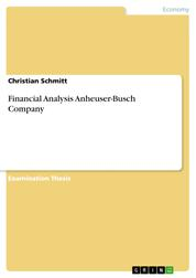 Financial Analysis Anheuser-Busch Company