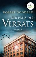 Robert Goddard: Der Preis des Verrats ★★★★
