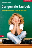 Ingrid Buschmann: Der geniale Faulpelz